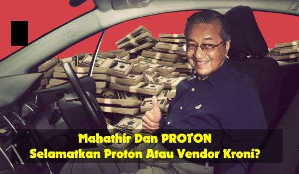 20170221-mahathir-vendor-kroni-proton