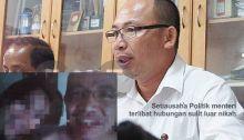 Setiausaha Politik menteri terlibat hubungan sulit luar nikah